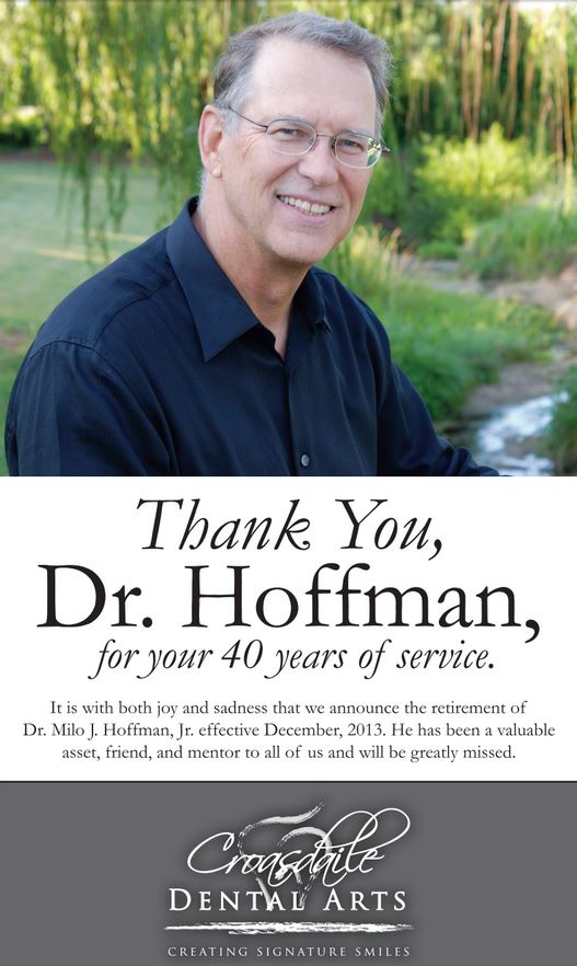 Dr. Hoffman was an excellent Dentist in Durham, NC. We wish him a happy retirement.