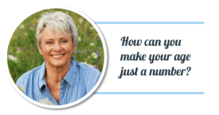 How can you make your age just a number? Read how dentistry may be the answer!