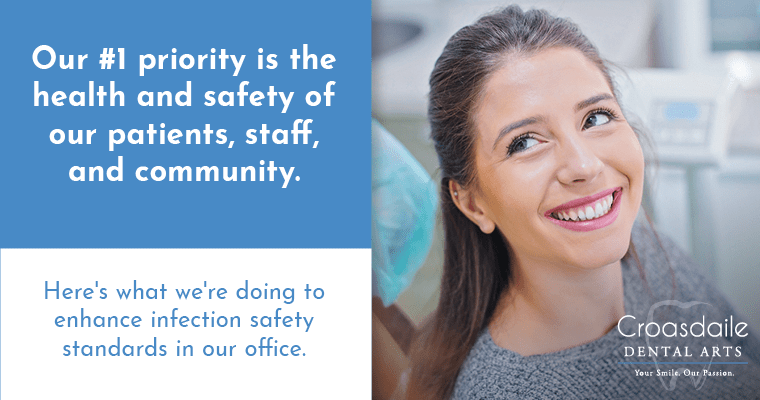 Our #1 priority is the health and safety of our patients, staff, and community. Here's what we're doing to enhance infection safety standards in our office.